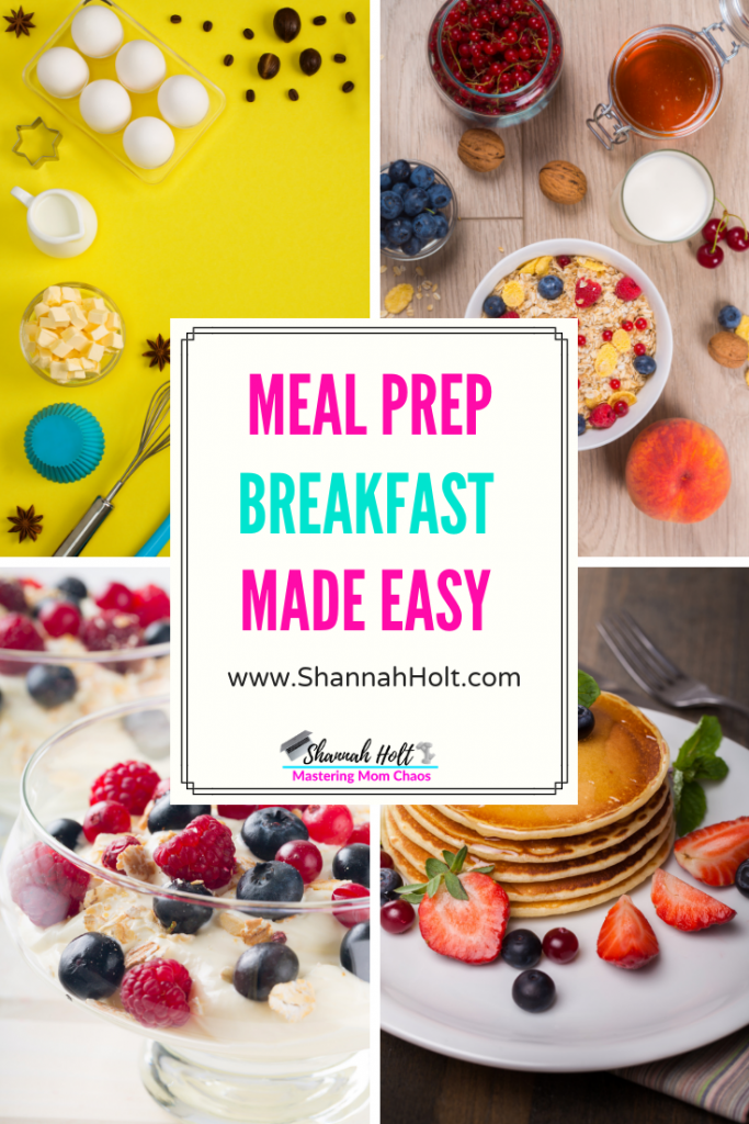 Eggs, oatmeal, fruit, pancakes and more Meal Prep Breakfast Made Easy with these strategies and recipes!