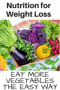 Nutrition for Weight Loss Eating More Vegetables the Easy Way