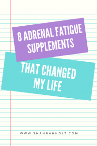 Notebook paper with text reading 8 Adrenal Fatigue Supplement that changed my life