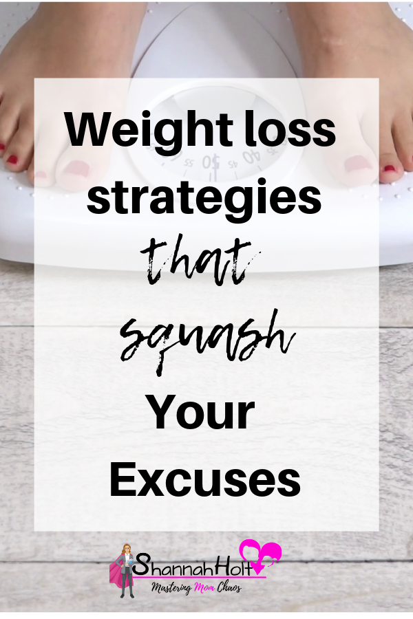 Woman standing on scale with text overlay Weight Loss strategies that squash your excuses