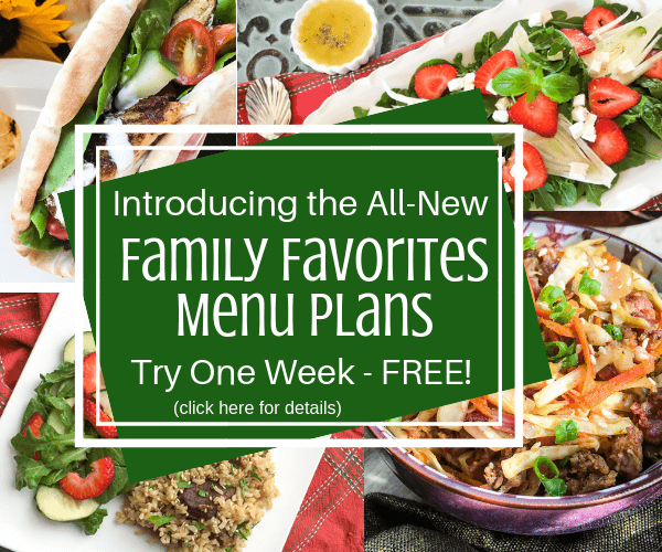 Introducing the all new family favorites menu plans try one week free from Meal Planning Central