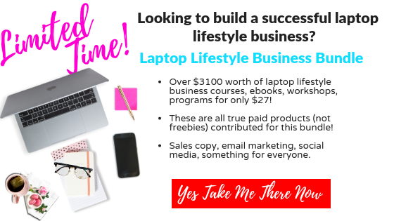 Limited Time! Looking to build a successful laptop lifestyle business? Check out the Laptop Lifestyle Business Bunde with over $3100 worth of courses, ebooks, workshops, programs, and more for only $27. Everything from Sales copy, email marketing, to social media. There is something for everyone!