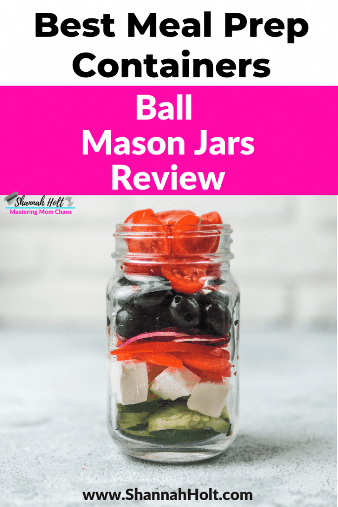 Mason jar filled with veggies with text above Best Meal Prep Containers Ball Mason Jars Review