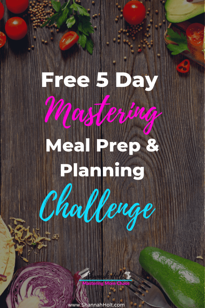 Array of foods being prepared with text in the middle Free 5 Day Mastering Meal Prep & Planning Challenge